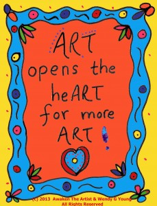 Art opens the heART for more art 2.16.13